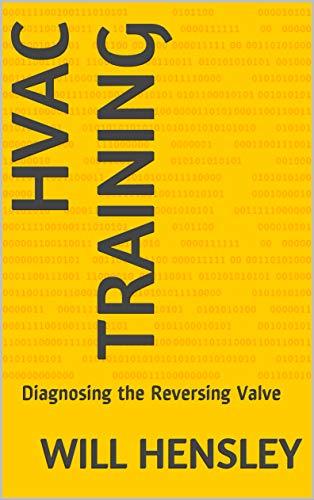 HVAC Training: Diagnosing the Reversing Valve ()