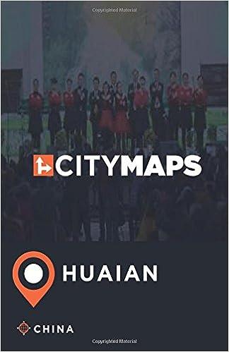 City Maps Huaian China James McFee Amazoncom Books - Huaian map