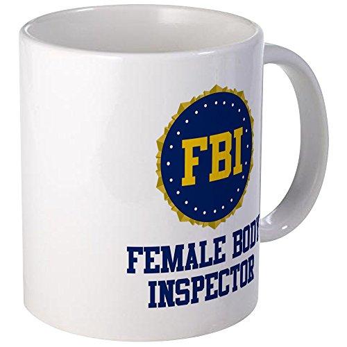 Female Body - CafePress FBI Female Body Inspector Mug Unique Coffee Mug, Coffee Cup