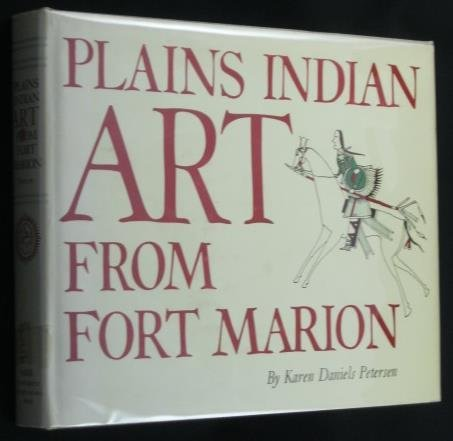 Plains Indian Art From Fort Marion (The Civilization of The American Indian Series)