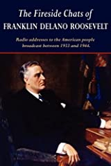 The Fireside Chats of Franklin Delano Roosevelt Paperback