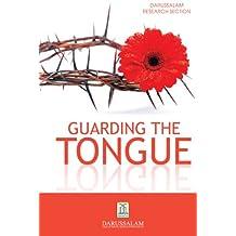 Guarding the Tongue (Golden Advice Series Book 1)