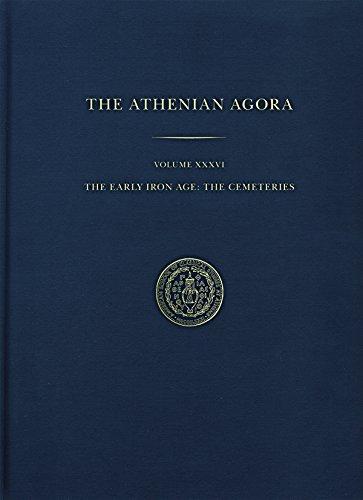 The Early Iron Age: The Cemeteries (Athenian Agora)