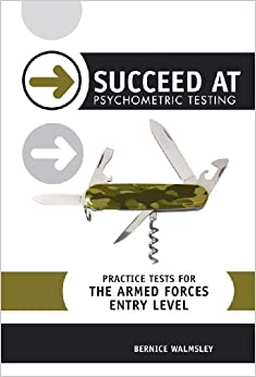 Succeed at Psychometric Testing: Practice Tests for the Armed Forces: Entry Level (SPT)
