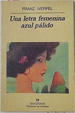 Una letra femenina azul pálido Panorama de narrativas ...