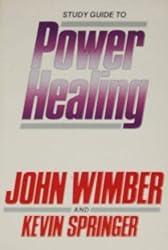 Study Guide to Power Healing