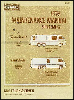 - 1976 GMC Transmode Motorhome Repair Shop Manual Original Supplement
