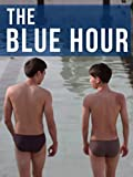 The Blue Hour (English Subtitled)