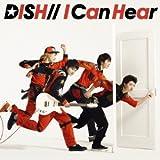 I Can Hear(初回生産限定盤)(DVD付)