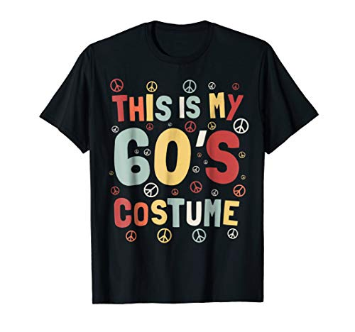 This is My 60s Costume Shirt 60s Outfit]()