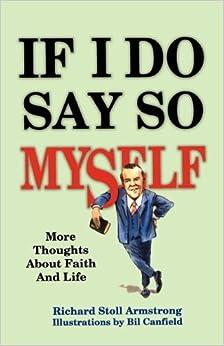 Adios Tristeza Libro Descargar If I Do Say So Myself: More Thoughts About Faith And Life PDF Español