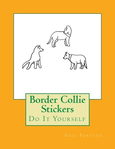 Border Collie Stickers: Do It Yourself