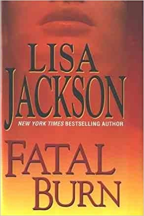 fatal burn lisa jackson review