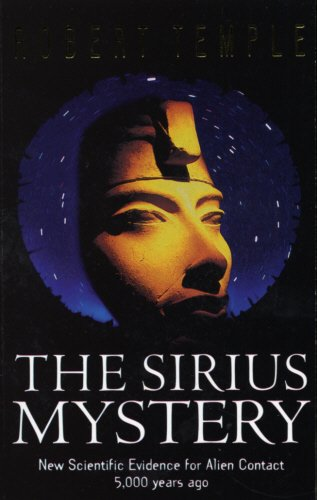 the-sirius-mystery-new-scientific-evidence-for-alien-contact-5000-years-ago
