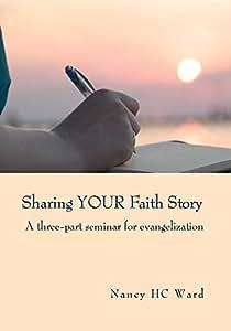 Sharing YOUR Faith Story
