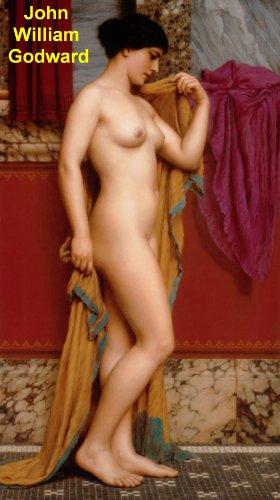 131 Color Paintings of John William Godward - British Neoclassical Painter (August 9, 1861 - December 13, ()