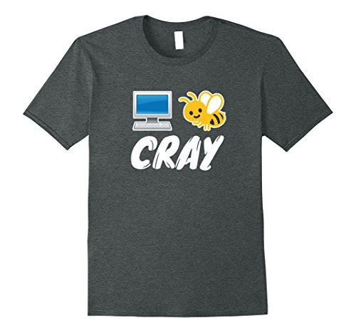 Mens Internet Be Cray Cray Cool Computer Nerd Tshirts Xl Dark Heather