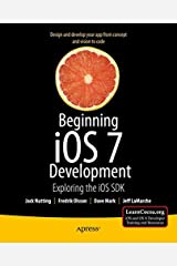 By Jack Nutting Beginning iOS 7 Development: Exploring the iOS SDK (1st Edition) Paperback