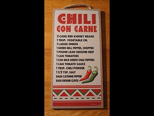 - Chili Con Carne Recipe Chile Hot Peppers Southwestern Cook Home Decor Sign