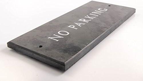 No Parking superior slate sign