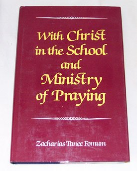 With Christ in the School and Ministry of -