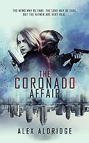 The Coronado Affair (Conspiracy Never Gets Old Book 1)