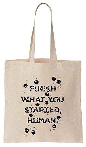 Finish What You Started, Human. Soot Fairies Design Sacchetto di cotone tela di canapa