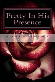 Pretty In His Presence