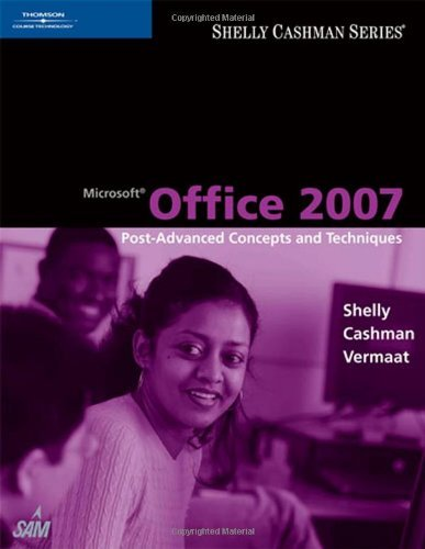 Download Microsoft Office 2007: Post-Advanced Concepts and Techniques: 1st (First) Edition pdf epub