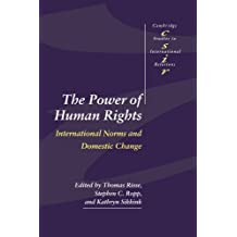 The Power of Human Rights: International Norms and Domestic Change
