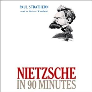 Nietzsche in 90 Minutes Audiobook