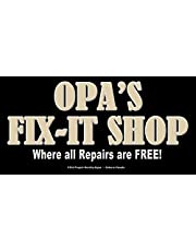OPA'S FIX-IT SHOP 6X12 ALUMINUM METAL OUTDOOR NOVELTY SIGN PLAQUE - THIS NOVELTY SIGN CAN BE USED OUTDOORS OR INDOORS. MADE IN CANADA. SHIPS FROM ONTARIO CANADA.