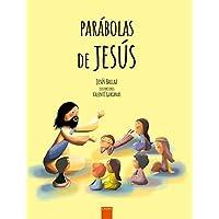 Parábolas de Jesús: Grandes enseñanzas en pequeñas historias (Laude)