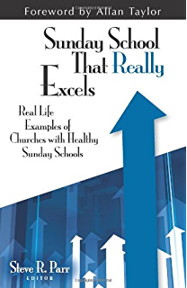 Sunday school that really works kindle edition by steve r parr sunday school that really excels fandeluxe Image collections