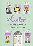 Best Simon & Schuster Books For 11 Year Olds - Violet and the Pearl of the Orient Review