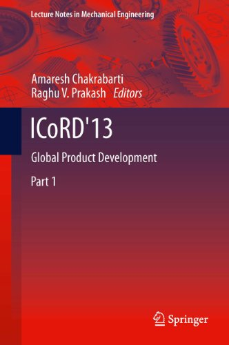 ICoRD'13: Global Product Development (Lecture Notes in Mechanical Engineering) Pdf