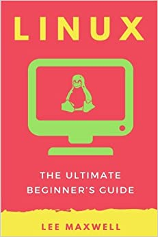 Book Linux: The Ultimate Beginner's Guide