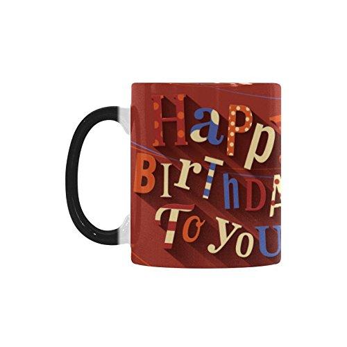 Happy Birthday 11 oz Morphing Mug Heat Sensitive Color Changing Ceramic Coffee Mug Tea Cup Christmas Birthday - Jim Boynton