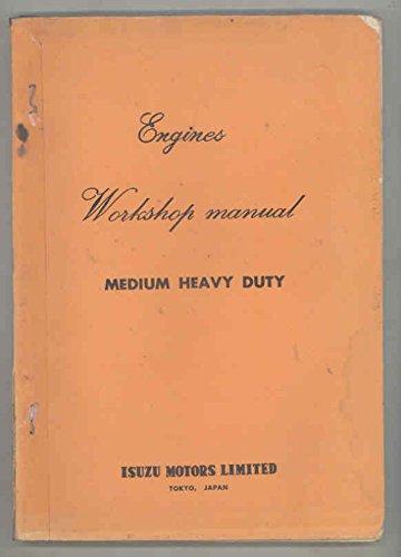 1968 1969 Isuzu TX TS TW BX BF Truck Bus Engine Workshop Manual (Isuzu Work Truck)