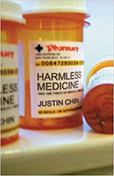 Harmless Medicine by Justin Chin (2001-09-15)