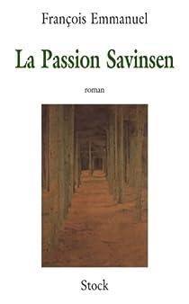 La Passion Savinsen par Emmanuel