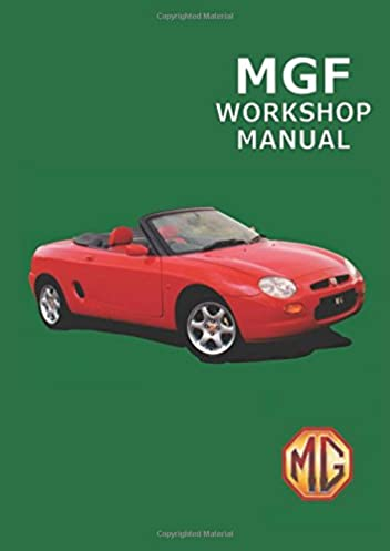 Mgf manual array mgf workshop manual owners manual amazon co uk brooklands books rh amazon fandeluxe Image collections