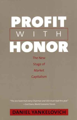 Read Online Profit with Honor: The New Stage of Market Capitalism (The Future of American Democracy Series) pdf
