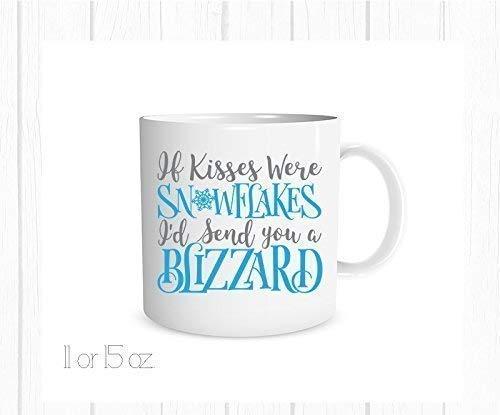 If Kisses were Snowflakes, I'd Send you a Blizzard Christmas Holiday Snowflake Coffee Mug