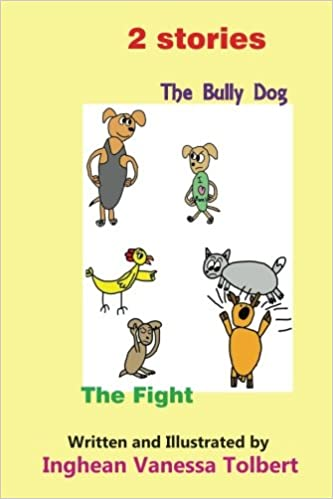 2 stories - The Bully Dog and The Fight: The Bully Dog, The Fight