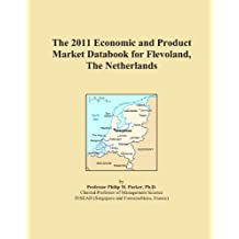 The 2011 Economic and Product Market Databook for Flevoland, The Netherlands