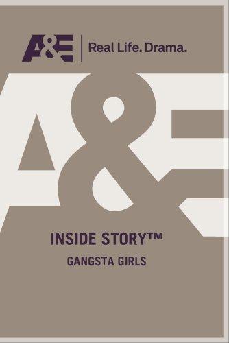 Inside Story: Gangsta Girls -