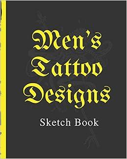 Mens Tattoo Designs Sketch Book: Tattoo Art Paper Pad   Doodle ...