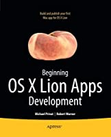 Beginning OS X Lion Apps Development Front Cover