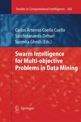 Swarm Intelligence for Multi-objective Problems in Data Mining (Studies in Computational Intelligence)